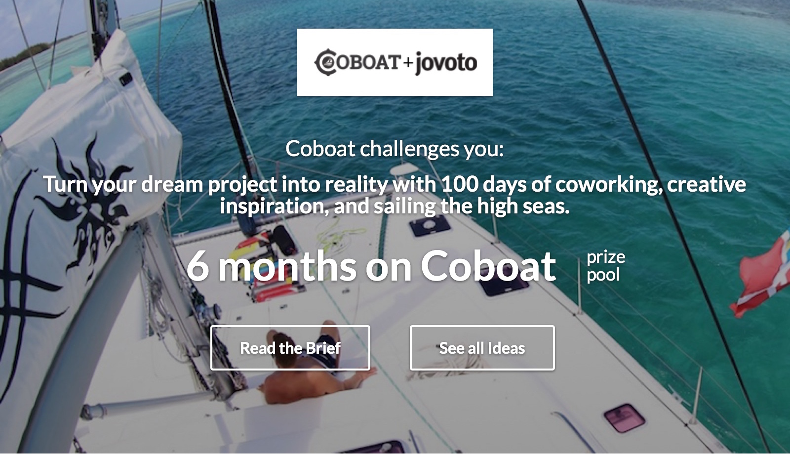 Turn your dream project into reality with 100 days of coworking, creative inspiration, and sailing the high seas.